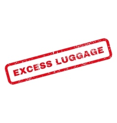 Excess Luggage Text Rubber Stamp vector image