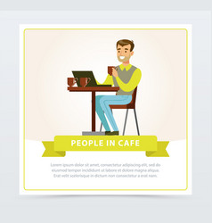 smiling man sitting at the table with laptop and vector image vector image