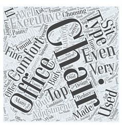 Choosing an executive office chair word cloud vector