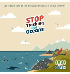 Stop trashing our oceans vector