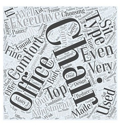 Choosing an executive office chair word cloud vector