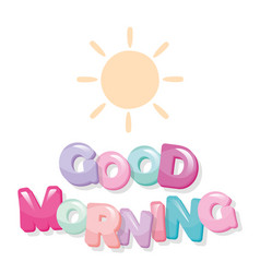 Good morning cartoon glossy letters vector