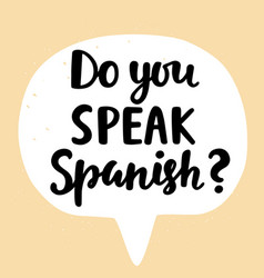 do you speak spanish vector image vector image