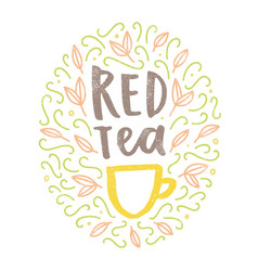 red tea hand drawn doodles and lettering vector image vector image
