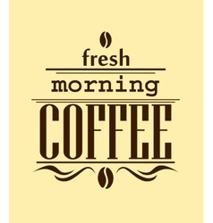 Fresh morning coffee banner vector image