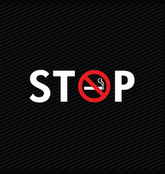 Stop smoking with cigarette sign on black vector