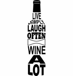 Wine a lot vector