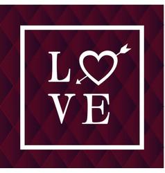 Love white frame arrow heart black background vect vector