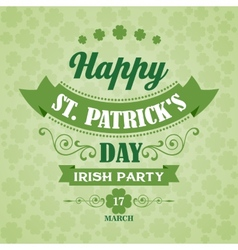 Happy saint patrick day poster typographic with vector