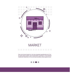 Market shopping mall building web banner with copy vector