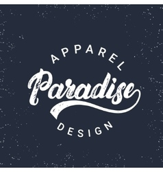 Paradise hand written lettering for tee print vector image vector image