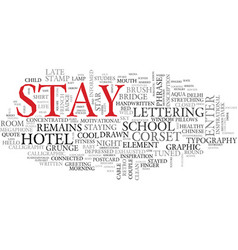 Stay word cloud concept vector