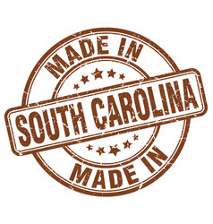 made in south carolina brown grunge round stamp vector image vector image
