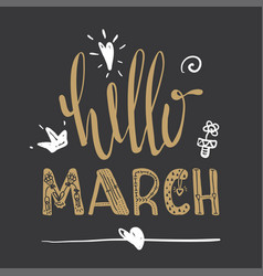 spring card hello march lettering typography vector image vector image