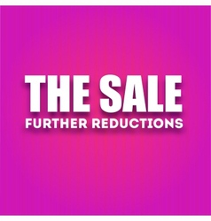 Caption large white letters the sale - further vector