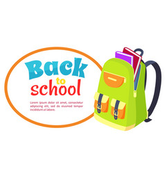 back to school poster with open schoolbag books vector image