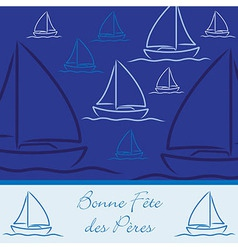 French yacht patterned happy fathers day card in vector