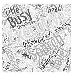 Executive search for busy people word cloud vector