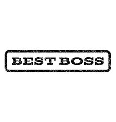 best boss watermark stamp vector image vector image