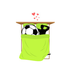 Lover soccer guy and football ball in bed lovers vector