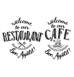 Welcome to our restaurant and cafe lettering vector image vector image