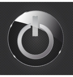 Glass power button icon on metal background vector image