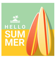 Hello summer background with colorful surfboards vector