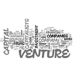 what makes you eligible for venture capital text vector image