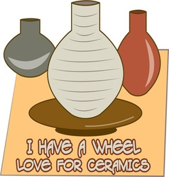 Wheel Love For Ceramics vector image vector image