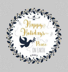 Happy holidays peace on earth floral circle vector