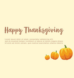 Happy thanksgiving card pumpkin style vector