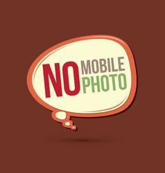 No mobile no photo text in balloons vector