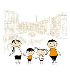 Happy family traveling in venice sketch for your vector