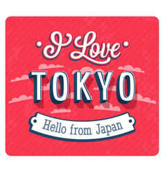Vintage greeting card from tokyo vector