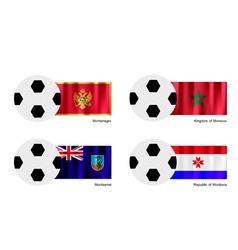 Soccer ball of montenegro morocco montserrat vector