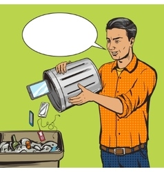 Man throws gadget device into trash pop art vector