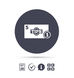 Tips sign icon cash money symbol coin vector