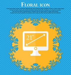 Diagonal of the monitor 21 inches icon sign floral vector