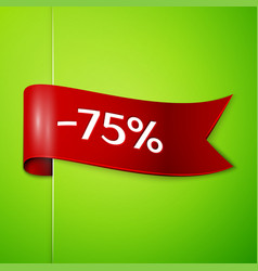 Red ribbon with text seventy five percent discount vector