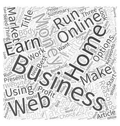 Earn money online with your home business word vector