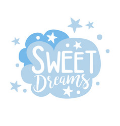 cute light blue cartoon cloud sweet dreams vector image vector image