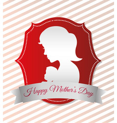 Happy mothers day card with silhouette mom and vector