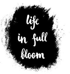 grunge life bloom vector image vector image