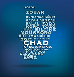 Chad map made with name of cities vector image vector image