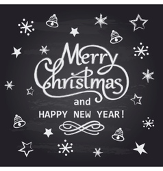 Merry Christmas and Happy New Year chalk hand vector image