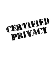 Certified privacy rubber stamp vector