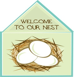 Welcome To Our Nest vector image