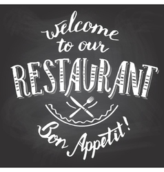 Welcome to our restaurant chalkboard printable vector