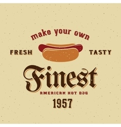 Finest american hot dog vintage card vector