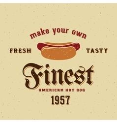 Finest american hot dog vintage card vector